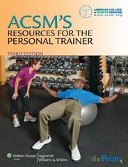 ACSM's Resources for the Personal Trainer 3rd Edition 9780781797726 0781797721