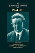 The Cambridge Companion to Piaget 1st edition 9780521727198 0521727197