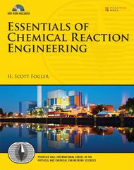 Essentials of Chemical Reaction Engineering 1st Edition 9780137146123 0137146124