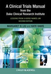 A Clinical Trials Manual From The Duke Clinical Research Institute 2nd Edition 9781405195157 1405195150