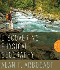 Discovering Physical Geography 2nd Edition 9780470528525 0470528524
