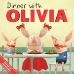 Dinner with OLIVIA 0 9781416971870 1416971874
