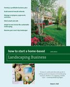 How to Start a Home-Based Landscaping Business 6th edition 9780762752683 0762752688