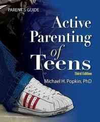 Active Parenting of Teens 3rd Edition 9781597232319 1597232319