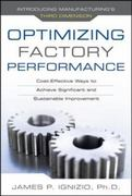 Optimizing Factory Performance: Cost-Effective Ways to Achieve Significant and Sustainable Improvement 1st Edition 9780071632850 0071632859
