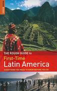 The Rough Guide First-Time Latin America 3rd Edition 9781848364172 1848364172