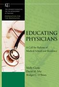 Educating Physicians 1st edition 9780470457979 047045797X