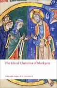 The Life of Christina of Markyate 0 9780199556052 0199556059