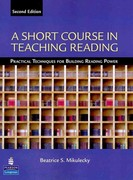 A Short Course in Teaching Reading 2nd Edition 9780131363854 0131363859