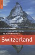 The Rough Guide to Switzerland 4th edition 9781848364714 1848364717