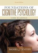 Foundations of Cognitive Psychology 2nd edition 9780205711475 0205711472