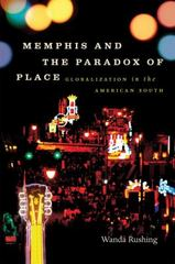 Memphis and the Paradox of Place 1st Edition 9780807859520 0807859524