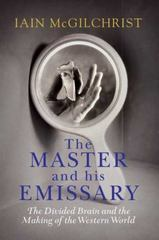 The Master and His Emissary 1st Edition 9780300170177 0300170173
