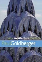 Why Architecture Matters 0 9780300144307 030014430X