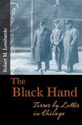 The Black Hand 1st edition 9780252076756 0252076753