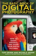 The Basic Book of Digital Photography 0 9780452289550 0452289556