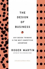Design of Business 1st Edition 9781422177808 1422177807