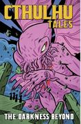 Cthulhu Tales Vol 4: Darkness Beyond 1st edition 9781934506769 1934506761