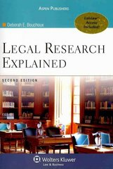 Legal Research Explained 2e 2nd Edition 9780735587670 0735587671