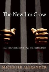The New Jim Crow 1st edition 9781595581037 1595581030