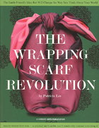 The Wrapping Scarf Revolution 0 9781574861068 1574861069