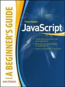 JavaScript, A Beginner's Guide, Third Edition 3rd Edition 9780071632959 0071632956