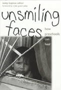 Unsmiling Faces 1st Edition 9780807734704 0807734705