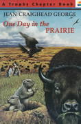 One Day in the Prairie 0 9780064420396 0064420396