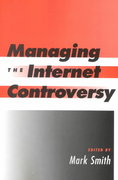 Managing the Internet Controversy 0 9781555703950 155570395X