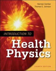 Introduction to Health Physics: Fourth Edition 4th Edition 9780071423083 0071423087