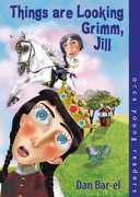 Things Are Looking Grimm, Jill 0 9781551434001 1551434008