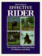 Becoming an Effective Rider 0 9780882666884 0882666886