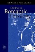 Outlines of Romantic Theology 0 9780976402589 0976402580