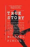 True Story 1st Edition 9780060580483 0060580488