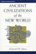 Ancient Civilizations Of The New World 0 9780813313832 081331383X