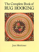 The Complete Book of Rug Hooking 0 9780486259451 0486259455