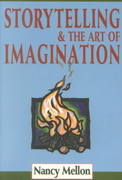 Storytelling and the Art of Imagination 3rd edition 9780938756668 0938756664