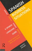 Spanish Business Situations 1st edition 9780415128483 041512848X