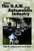 Progress the Uaw and the Automobile 0 9781410736727 1410736725