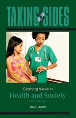 Taking Sides: Clashing Views in Health and Society, 9e 9th edition 9780078139444 0078139449