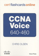 CCNA Voice 640-460 Cert Flash Cards Online, Retail Packaged Version 1st edition 9781587202551 1587202557