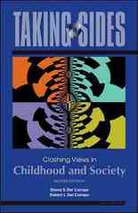 Taking Sides: Clashing Views in Childhood and Society 8th Edition 9780078127571 0078127572