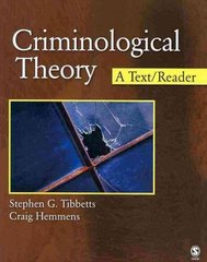 Criminological Theory 1st Edition 9781412950374 1412950376