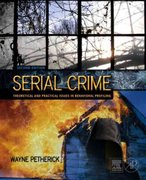 Serial Crime 2nd edition 9780123749987 0123749980