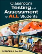 Classroom Testing and Assessment for ALL Students 1st Edition 9781412966436 1412966434