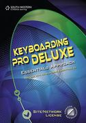 Keyboarding Pro Deluxe Essentials Version 1.3 Keyboarding, Lessons 1-120 (with Individual Site License User Guide) 1st edition 9780538731270 0538731273
