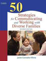 50 Strategies for Communicating and Working with Diverse Families 2nd Edition 9780137002313 0137002319