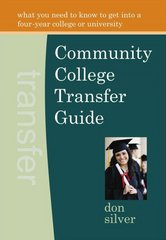 Community College Transfer Guide 1st Edition 9780944708842 0944708846