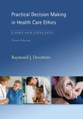 Practical Decision Making in Health Care Ethics 3rd Edition 9781589012516 1589012518