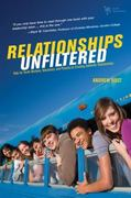Relationships Unfiltered 1st Edition 9780310668756 0310668751